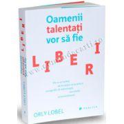 Oamenii talentaţi vor să fie liberi • De ce ar trebui să învăţăm să ne placă scurgerile de informaţii, racolările şi parazitismul
