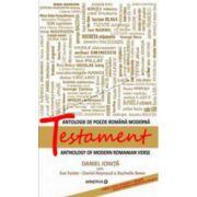Testament. Antologie de poezie romana moderna. Editie bilingva (ro-engl)