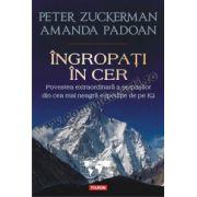 Ingropati in cer. Povestea extraordinara a serpasilor din cea mai neagra expeditie de pe K2