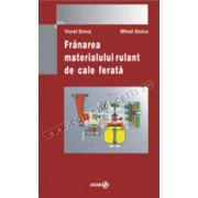 FRANAREA MATERIALULUI RULANT DE CALE FERATA