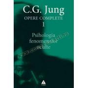 Opere complete. vol. 1, Psihologia fenomenelor oculte