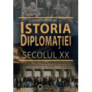 ISTORIA DIPLOMAŢIEI. SECOLUL XX