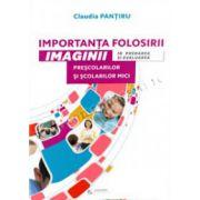 Importanta folosirii imaginii in predarea si evaluarea prescolarilor si scolarilor mici