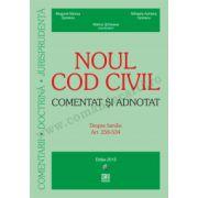 Noul Cod civil – Comentat și adnotat. Despre familie. Art. 258-534