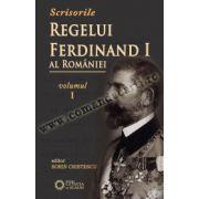 Scrisorile Regelui Ferdinand al României, vol. I