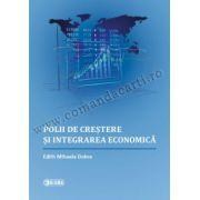 Polii de creştere şi integrare economică