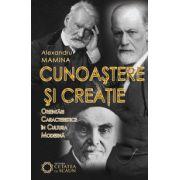 Cunoaştere şi creaţie: orientări caracteristice în cultura modernă