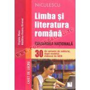 Limba şi literatura română. Evaluarea Naţională. 33 de variante de subiecte, după modelul elaborat de MEN