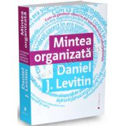 Mintea organizată