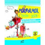 Performer. Teste grila, clasa a II-a