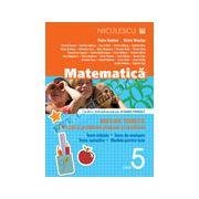 Matematică clasa a V-a. Breviar teoretic cu exerciţii şi probleme propuse şi rezolvate. Teste iniţiale. Teste de evaluare. Teste sumative. Modele de teste