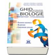 Ghid de pregatire pentru profesorii de biologie - Definitivat, Titularizare. Examene nationale, Olimpiade, Concursuri scolare