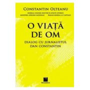 O viata de om - Constantin Olteanu