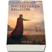 Inclestarea regilor - Saga cantec de gheata si foc, Cartea II, volumul I si II