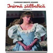 Inima salbatica, volumul III
