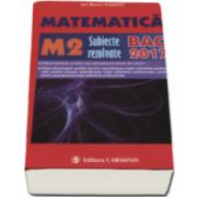Bacalaureat 2017. Matematica M2, subiecte rezolvate(Bac2017)