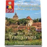 Transilvania celor 5 simturi. Take your time in Transilvania