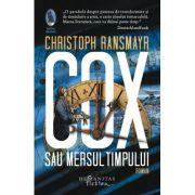 Cox sau Mersul timpului-Christoph Ransmayr