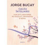 Calea întâlnirii-Jorge Bucay