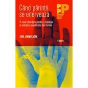 Cand parintii se enerveaza-Carl Semmelroth