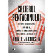 Creierul Pentagonului-Annie Jacobsen