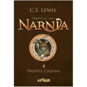 Cronicile din Narnia(vol. 4). Prințul Caspian-C. S. Lewis