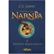 Cronicile din Narnia(vol. 1). Nepotul magicianului-C. S. Lewis