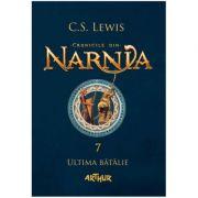 Cronicile din Narnia(vol. 7). Ultima batalie-C. S. Lewis