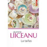 La taifas(editia 2018)-Aurora Liiceanu