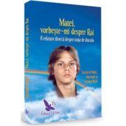 Matei vorbeste-mi despre rai- Editie Revizuita-Suzanne Ward