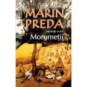 Morometii Vol I+Vol II