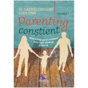 Parenting constient vol I+II-Gabriel Cousens