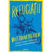 Refugiatii-Viet Thanh Nguyen