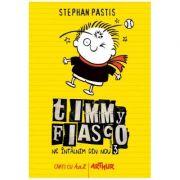 Timmy Fiasco 3. Ne întâlnim din nou-Stephan Pastis