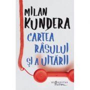 Cartea rasului si a uitarii-Milan Kundera