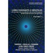Lumea fascinanta a vibratiilor(vol. 5)-Henri Chretien