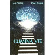 Lumina vie-Pavel Corut