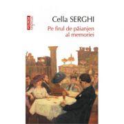 Pe firul de paianjen al memoriei-Cella Serghi