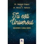 Tu esti Universul-Deepak Chopra