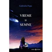 Vreme si semne-Gabriela Popa