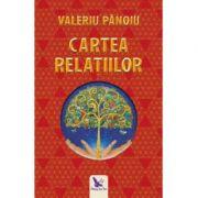 Cartea relatiilor-Valeriu Panoiu
