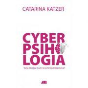 CyberPsihologia-Catarina Katzer