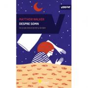 Despre somn-Matthew Walker