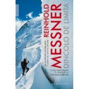 Dincolo de limita-Reinhold Messner