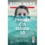 Femeia din cabina 10-Ruth Ware