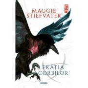 Fratia corbilor-Maggie Stiefvater