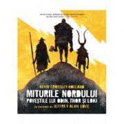 Miturile nordului-Povestile lui Thor, Odin si Loki