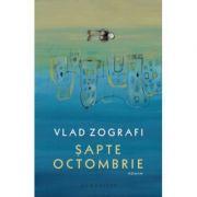 Sapte octombrie-Vlad Zografi