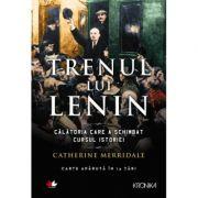 Trenul lui Lenin-Catherine Merridale