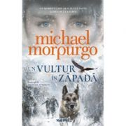 Un vultur in zapada-Michael Morpurgo